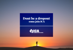 Don't be a dropout Come Join ICA, education always wins